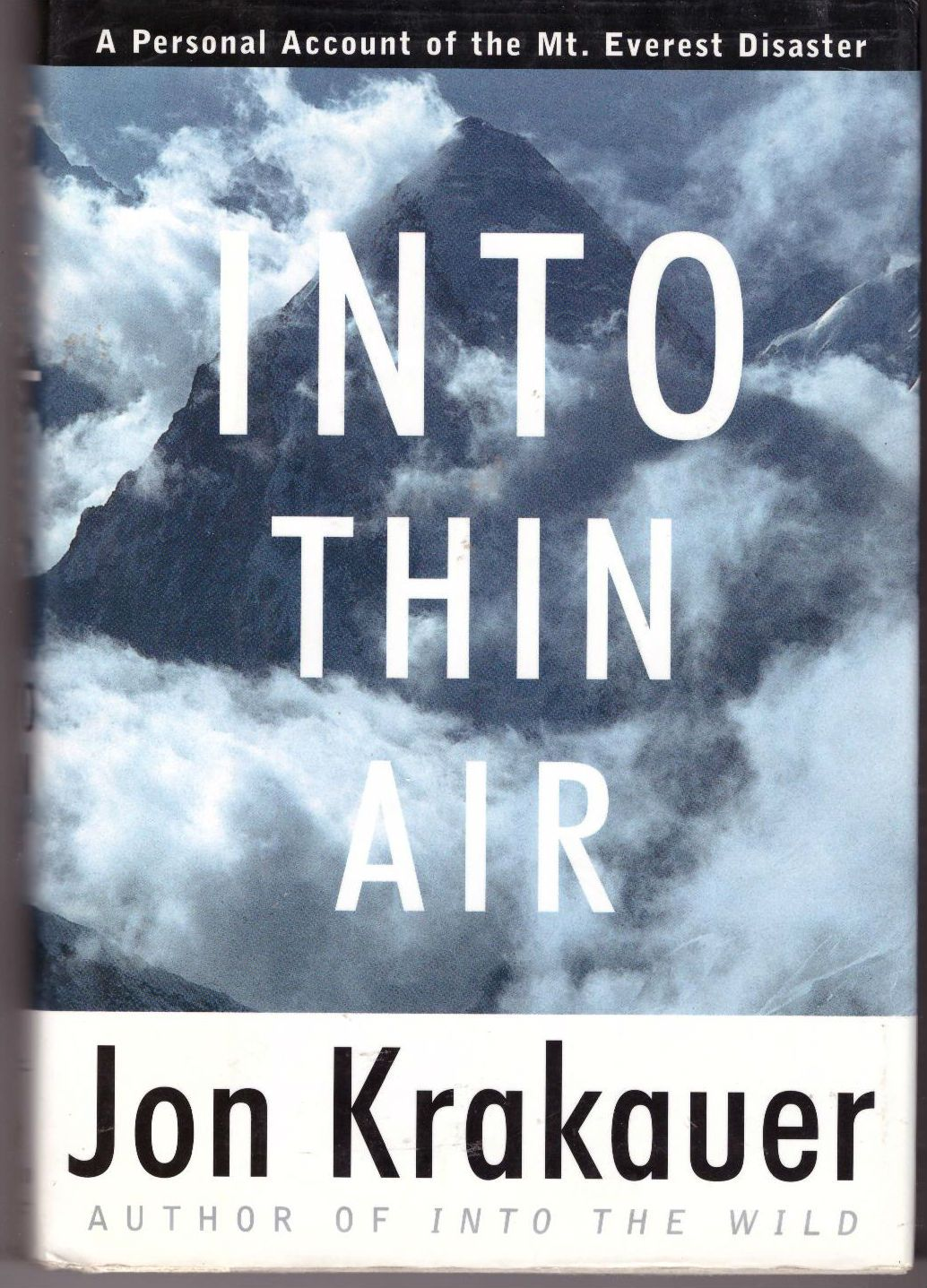into thin air copy The impetus for into thin air, krakauer's epic account of the may 1996 disaster by writing into thin air, krakauer may have hoped to exorcise some of his own demons and lay to rest some of the painful questions that still surround the event.