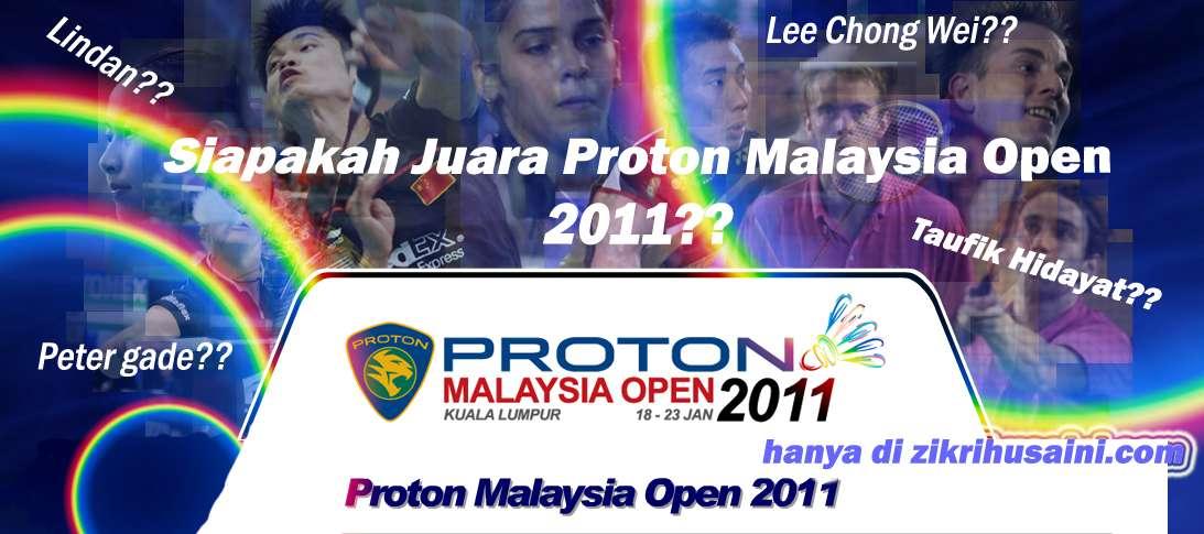 kejohanan badminton proton malaysia terbuka 2011, terbuka proton malaysia 2011, juara proton malaysia 2011, proton malaysia open 2011, jadual perlawanan proton malaysia open 2011