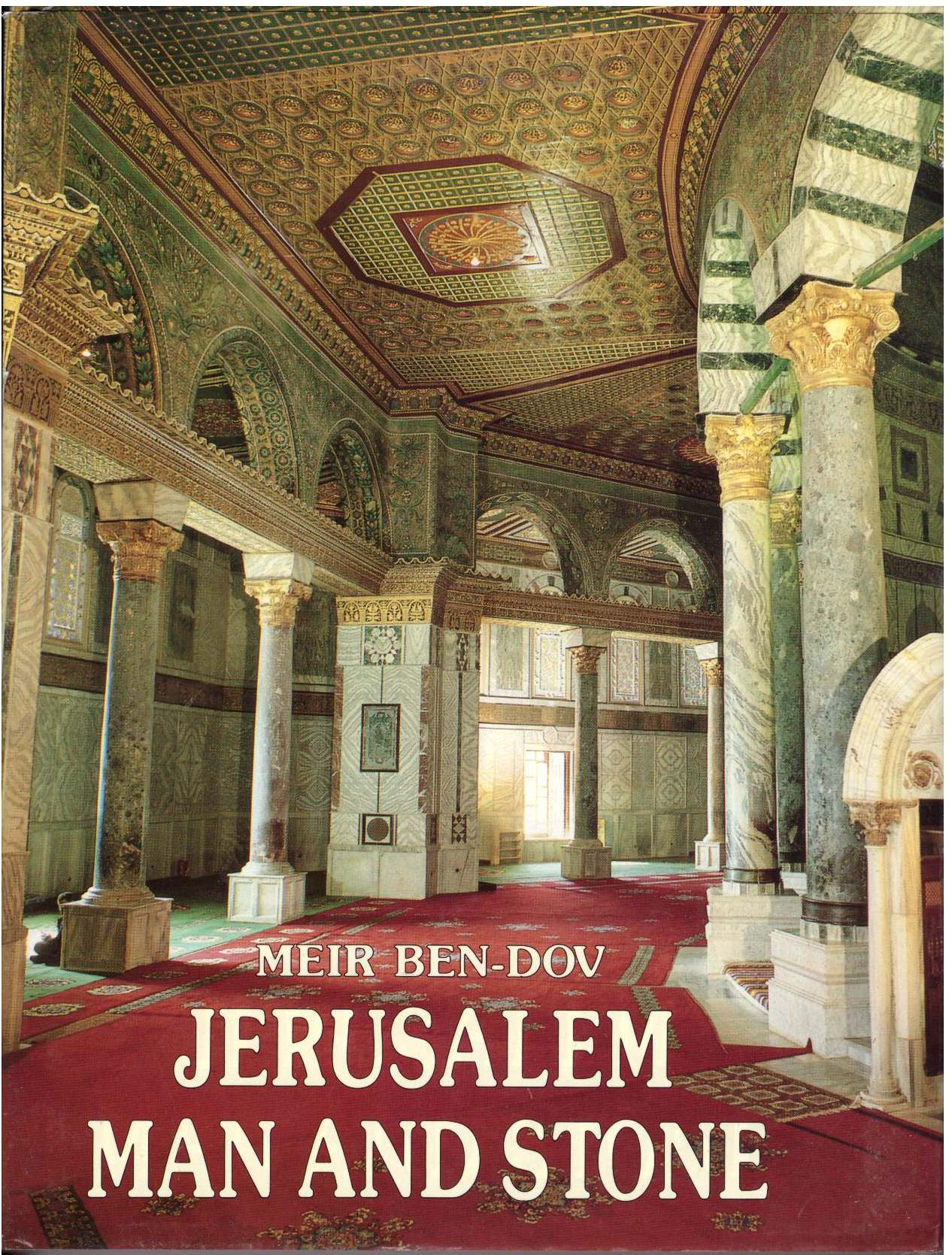 Jerusalem, Man and Stone: An Archeologist's Personal View of His City, Ben-Dov, M.